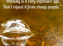 honesty-is-a-very-expensive-gift