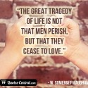 the-great-tragedy-of-life-is-not