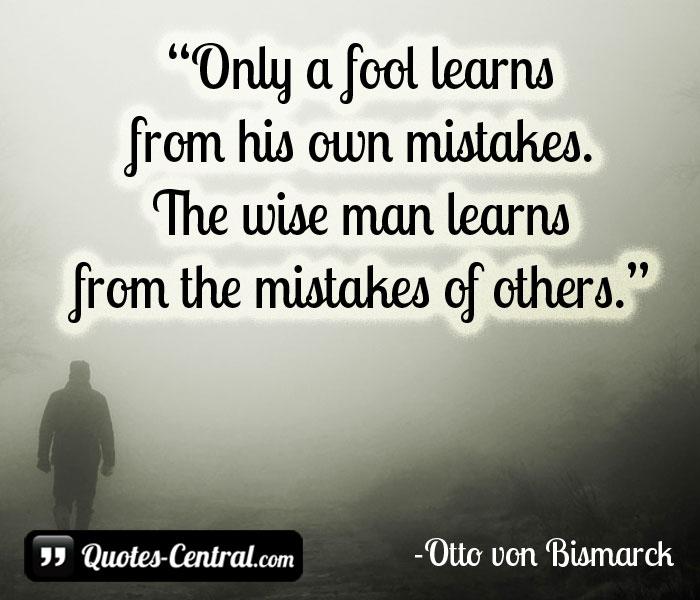Quotes Otto Von Bismarck Otto Von Bismarck