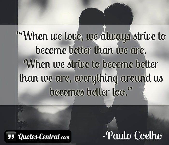 when-we-love-we-always-strive-to