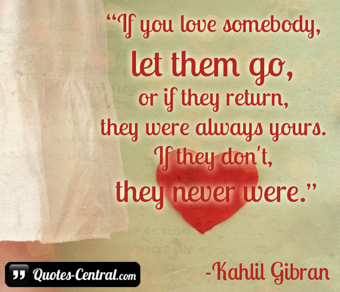 if-you-love-somebody-let-them-go