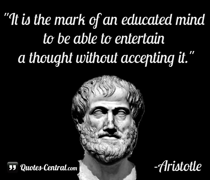 Is It an Educated Mind Aristotle Quote of the Mark