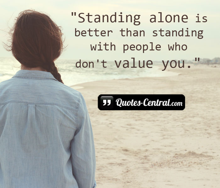 standing-alone-is-better-than-standing-with