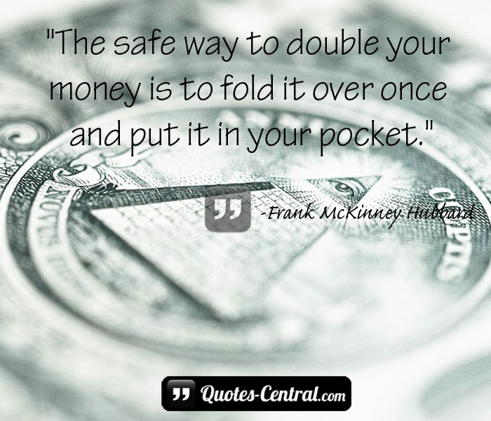 the-safe-way-to-double-your-money-is-to-fold