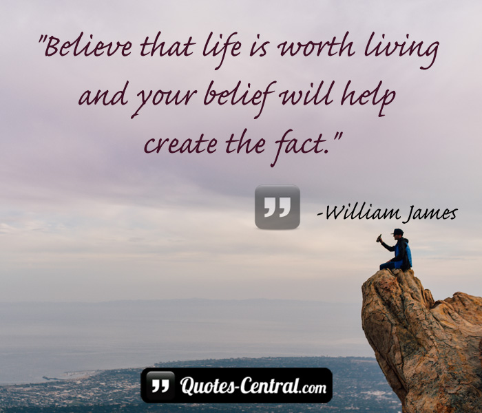 believe-that-is-worth-living-and-your