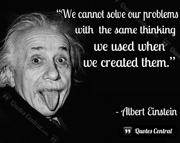 we_cannot_solve_our_problems