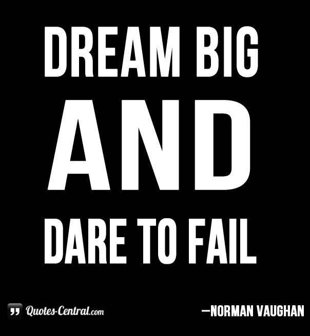 dream-big-and-dare-to-fail