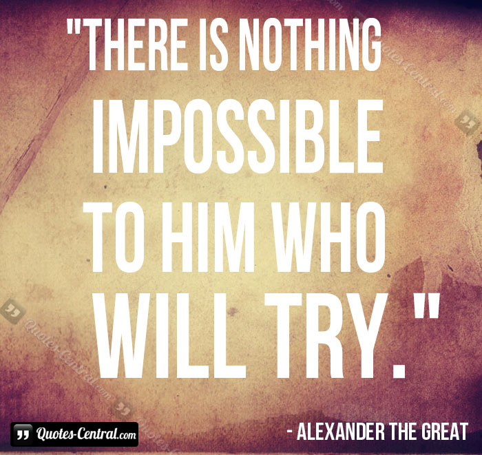 there-is-nothing-impossible