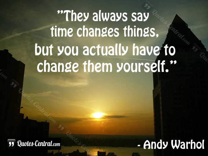 they_always_say_time_changes