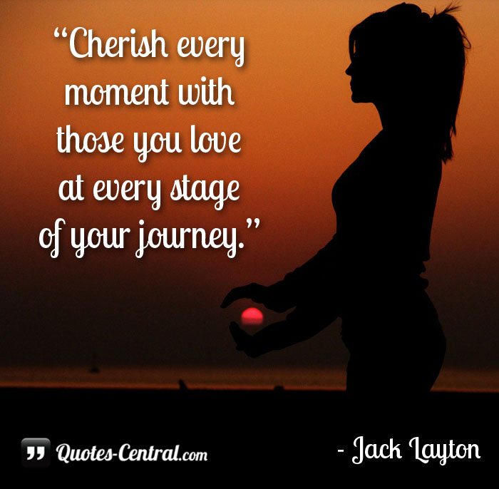 cherish-every-moment-with