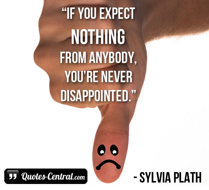 if-you-expect-nothing-from