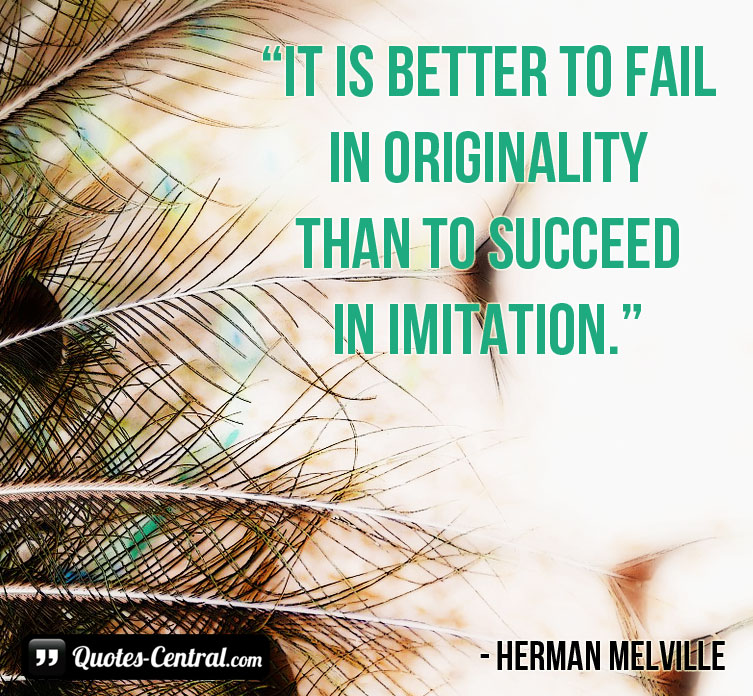 it-is-better-to-fail-in-originality