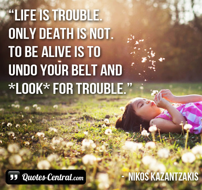 life-is-trouble