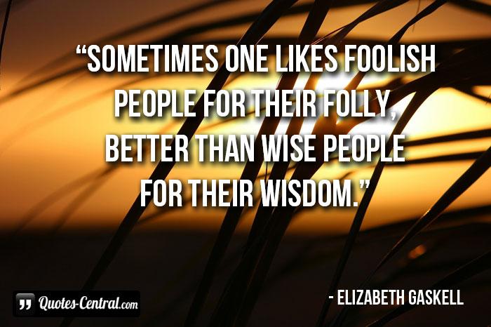sometimes-one-likes-foolish