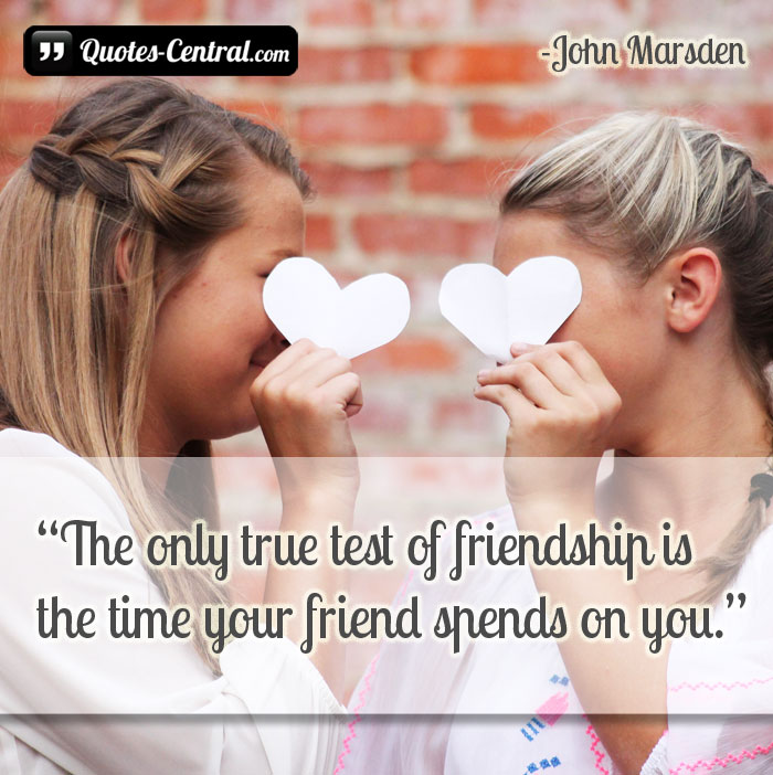 the-only-true-test-of-friendship-is