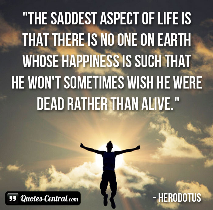 the-saddest-aspect-of-life-is