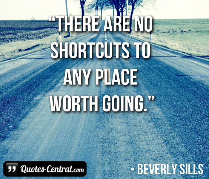there-are-no-shortcuts-to