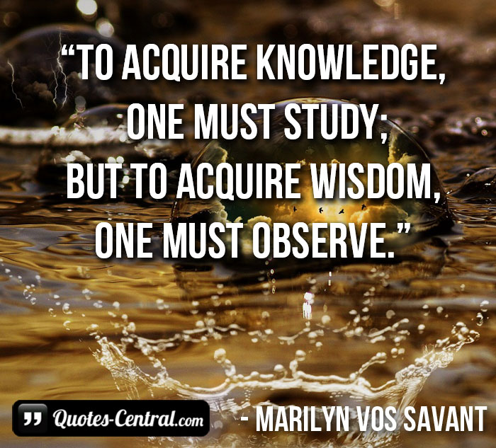 to-acquire-knowledge-one-must-study