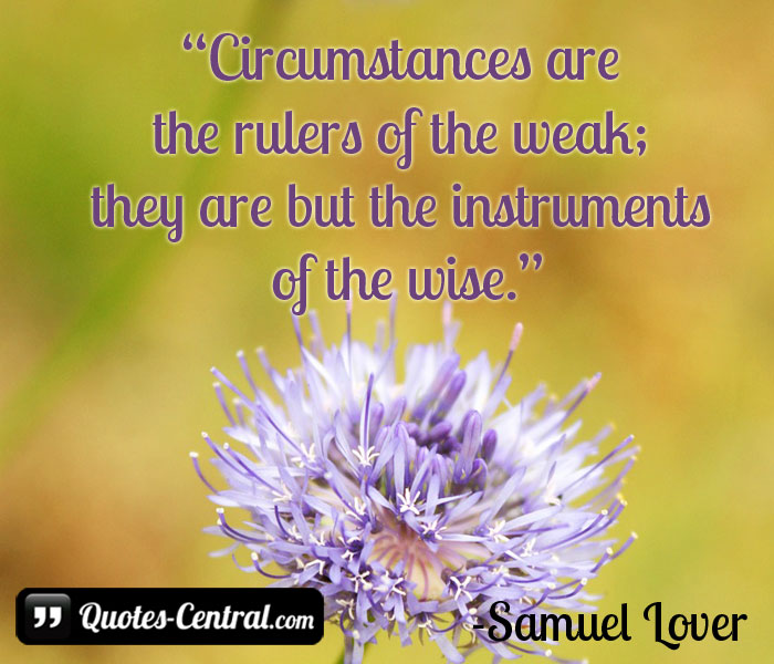 circumstances-are-the-rulers