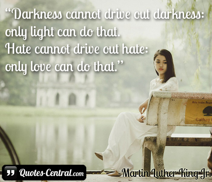 darkness-cannot-drive-out-darkness