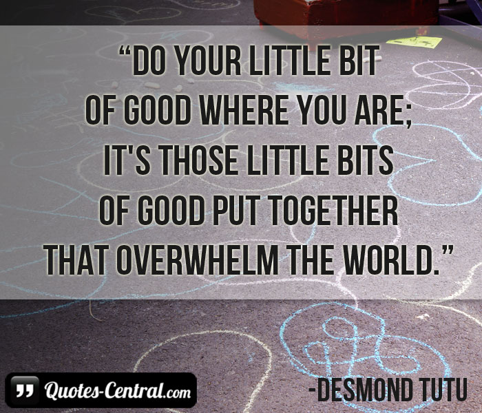 do-your-little-bit-of-good-where