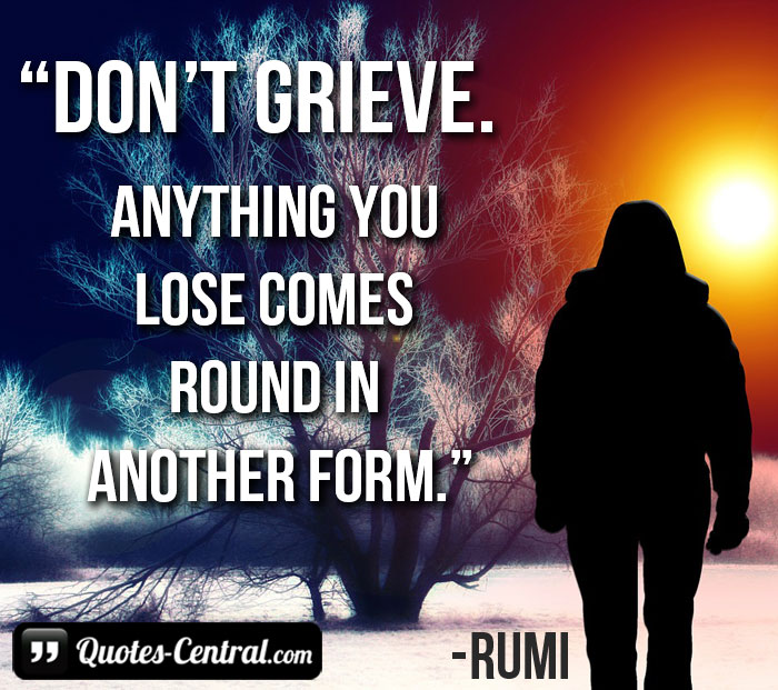 don't-grieve-nything-you