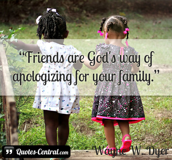 friends-are-god's-way-of