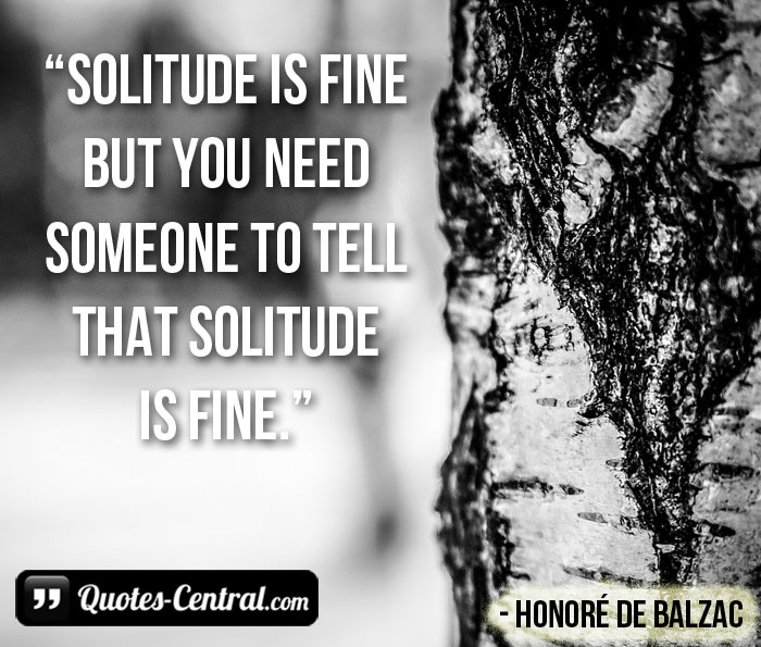 solitude-is-fine-but-you
