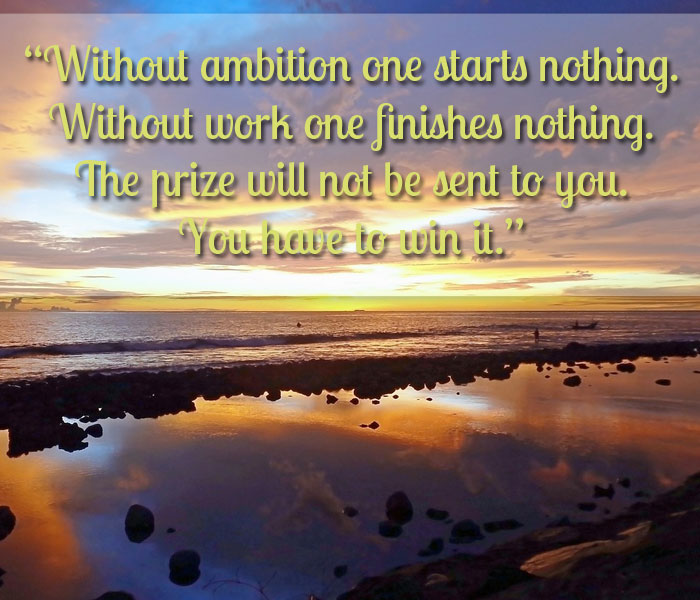 without-ambition-one-starts-nothing