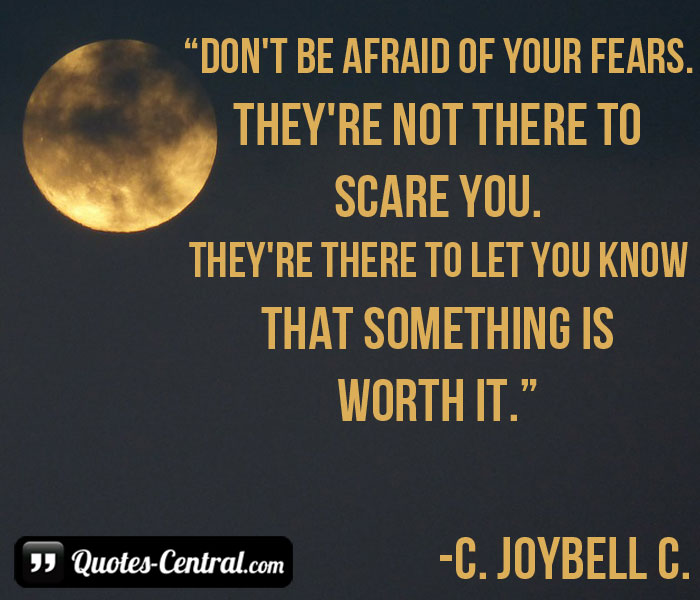 don't-be-afraid-of-your