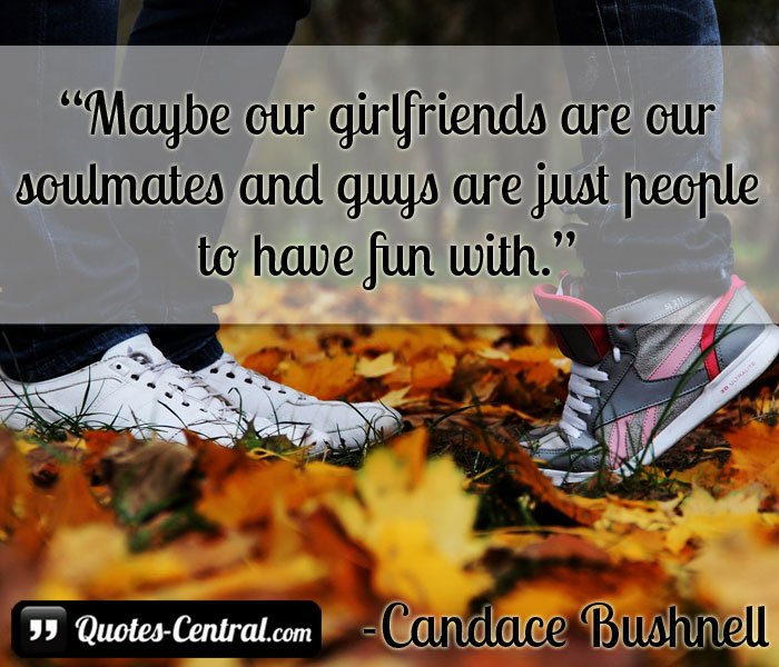 maybe-our-girlfriends-are-our