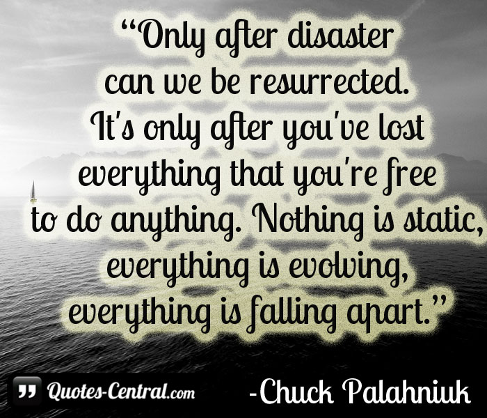 only-after-disaster-can-we