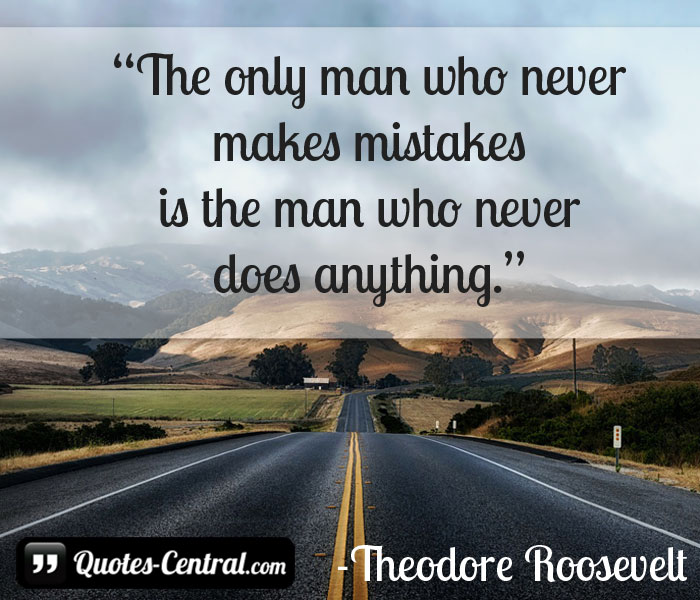 the-only-man-who-never-makes-mistakes