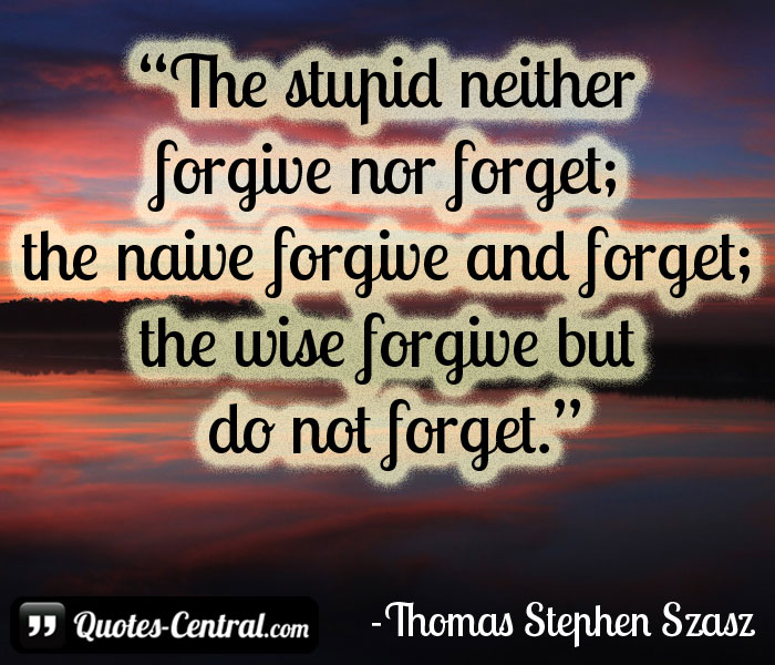the-stupid-neither-forgive-nor