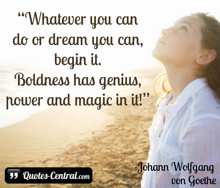 whatever-you-can-do-or-dream