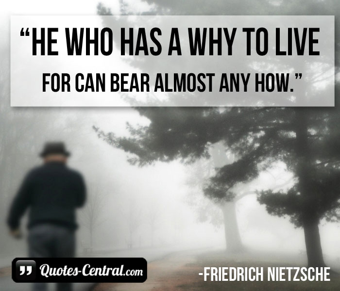 he-who-has-a-why-to-live