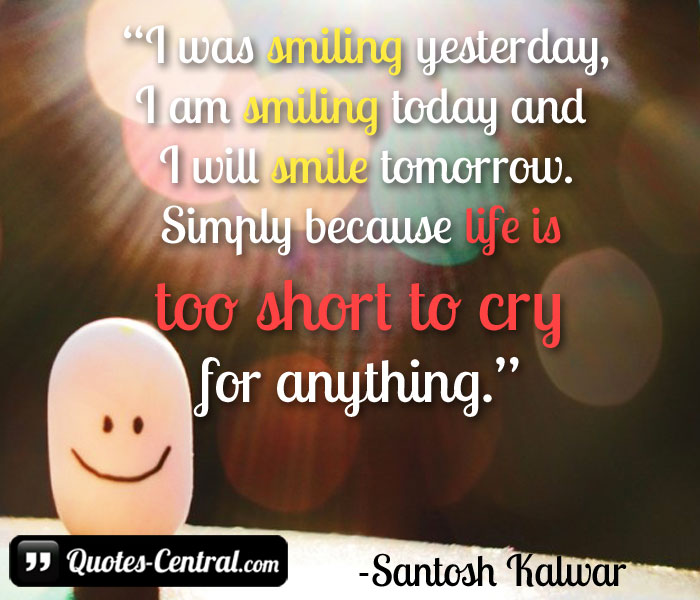 i was smiling yesterday quotes central