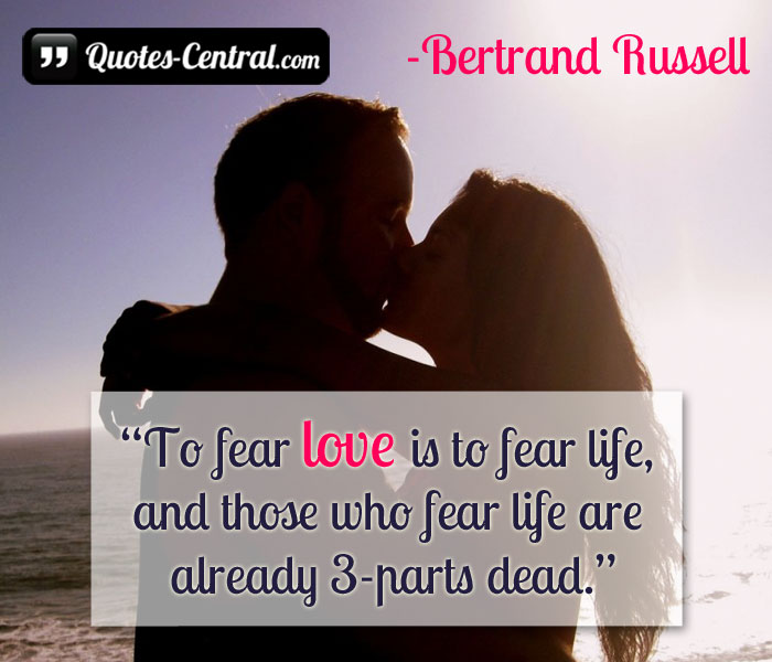 to-fear-love-is-to-fear-life