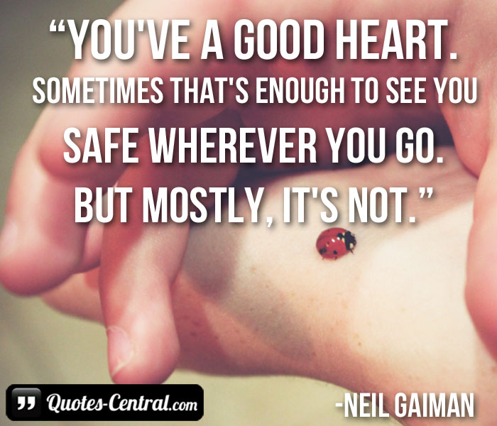 you've-a-good-heart-sometimes-that's