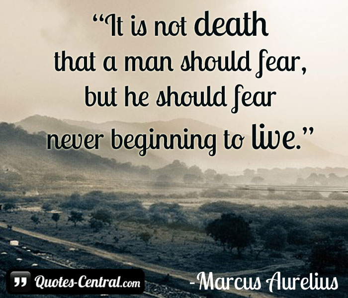 it-is-not-death-that-a-man-should-fear