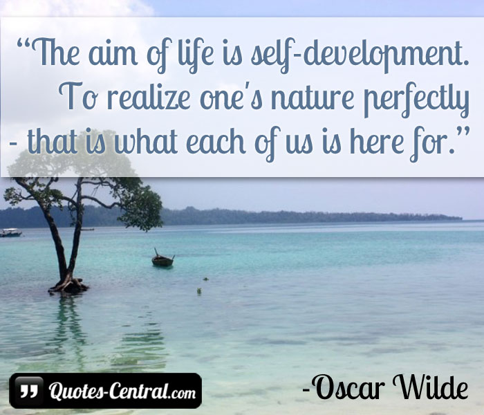 the-aim-of-life-is-self-development