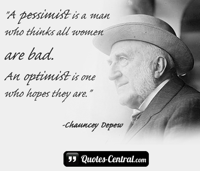 a-pessimist-is-a-man-who-think-all-women-are-bad