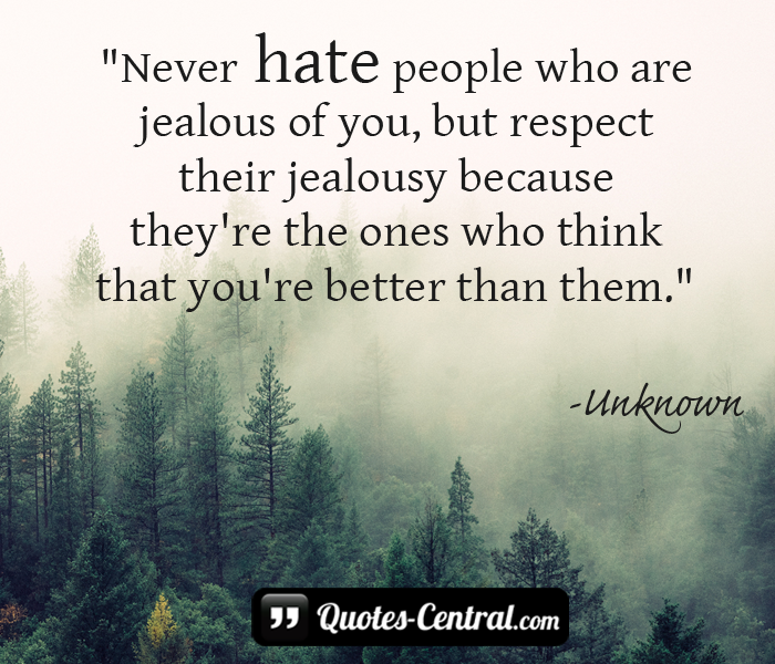 never-hate-people-who-are-jelaous