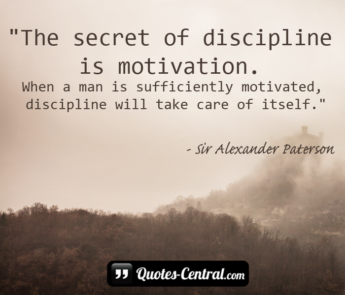 the-secret-of-discipline-is-motivation