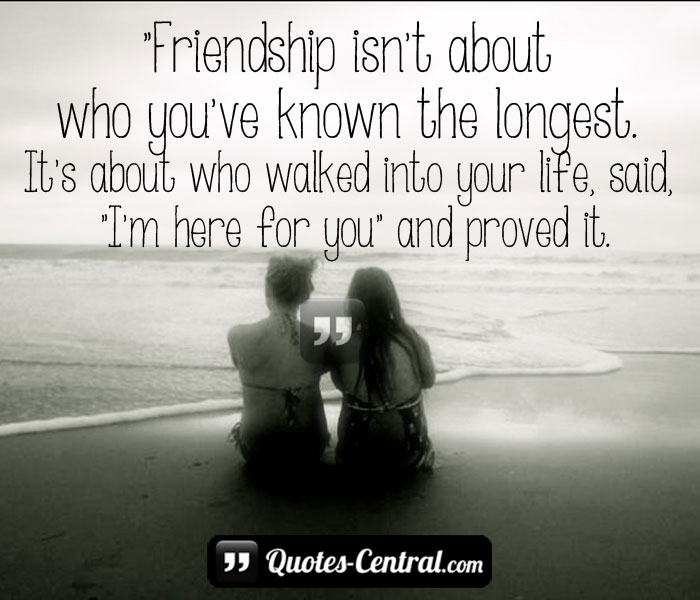 friendship-isnt-about-who-youre-know-the-longest