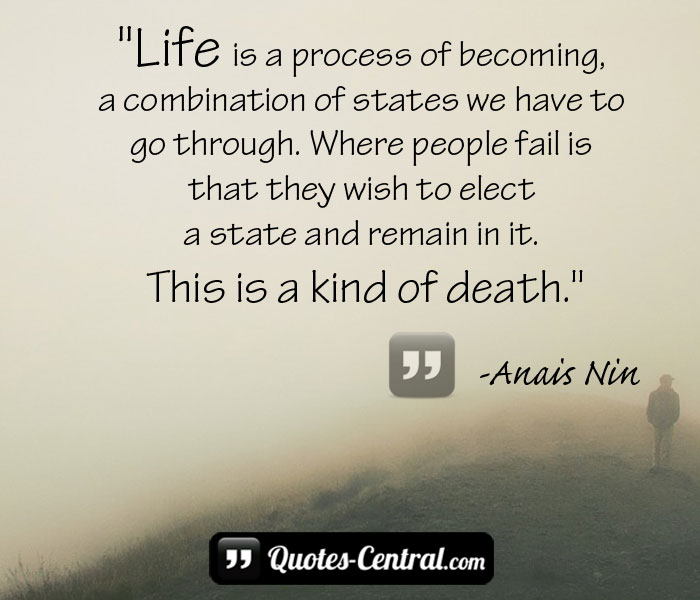 life-is-a-process-of-becoming-a-combination