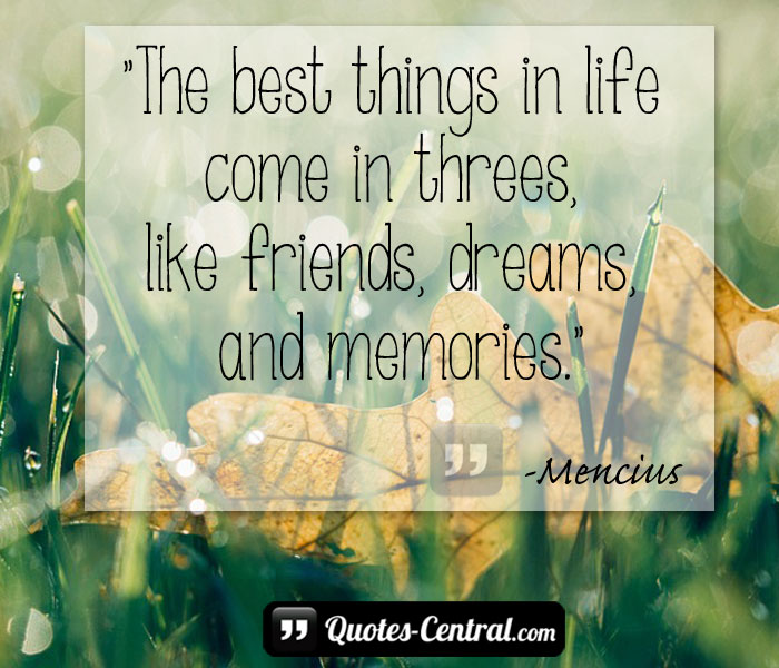 the-best-things-in-life-come-in-threes