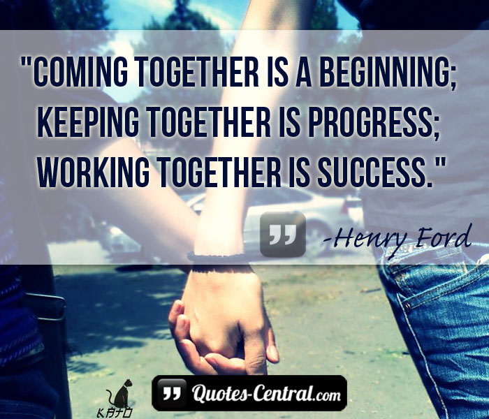 coming-together-is-a-beginninh-keeping-together