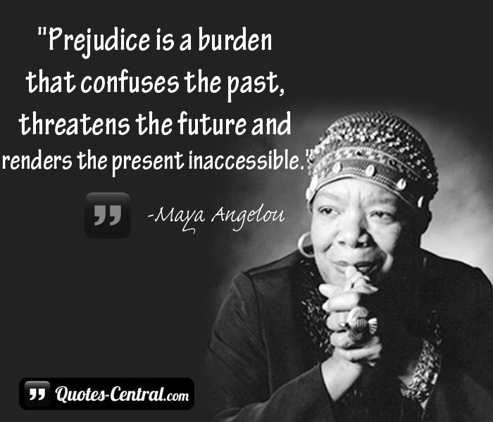 prejudice-is-a-burden-that-confuses-the-past