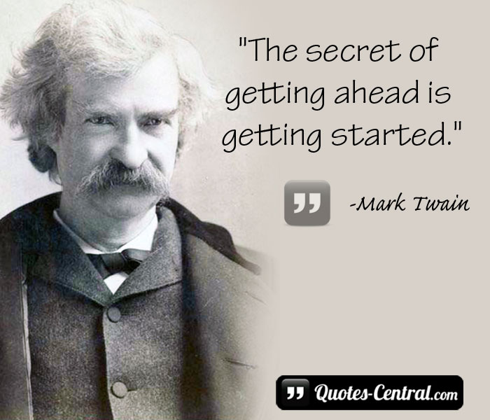 the-secret-of-getting-ahead-is-getting